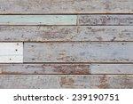 vintage wood background   Shutterstock . vector #239190751