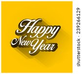 vintage new year typography... | Shutterstock .eps vector #239266129