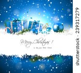 christmas background with blue... | Shutterstock .eps vector #239317279