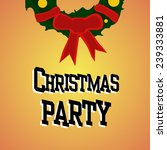 cristmas party postcard on... | Shutterstock .eps vector #239333881