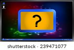question mark on the screen... | Shutterstock .eps vector #239471077