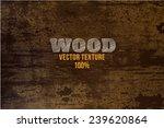 vector wood texture. background ... | Shutterstock .eps vector #239620864