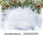 vintage wood texture with snow  ... | Shutterstock . vector #239632591