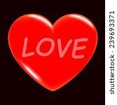 valentine day. heart holydays... | Shutterstock .eps vector #239693371