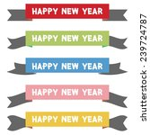 happy new year ribbon on white... | Shutterstock .eps vector #239724787