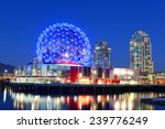Stock photo vancouver science world at night vancouver british columbia canada this building was designed 239776249