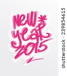 new year in graffiti style | Shutterstock . vector #239854615