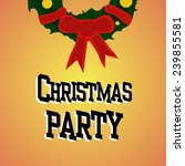 christmas party postcard on... | Shutterstock .eps vector #239855581
