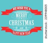 christmas light  background.... | Shutterstock . vector #239948005