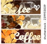 coffee vector backgrounds set... | Shutterstock .eps vector #239953039