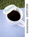black coffee with morning note... | Shutterstock . vector #239971909