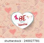 be mine valentine | Shutterstock .eps vector #240027781