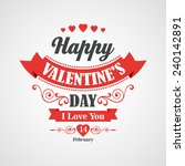 happy valentines day lettering... | Shutterstock .eps vector #240142891