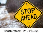 A Stop Ahead Sign On A...