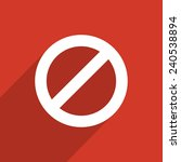 not allowed sign web flat icon... | Shutterstock . vector #240538894
