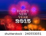 happy new year 2015 | Shutterstock . vector #240553051