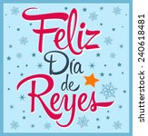 Dia De Reyes   Day Of Kings...