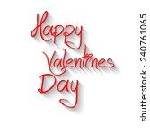 inscription valentine's day... | Shutterstock .eps vector #240761065