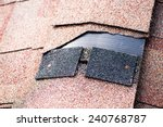 shingle that has been damaged... | Shutterstock . vector #240768787