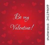 background be my valentine | Shutterstock .eps vector #241194649