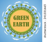 green planet earth concept.... | Shutterstock . vector #241331665