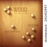 wood texture realistic and... | Shutterstock .eps vector #241452997