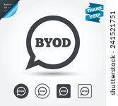 byod sign icon. bring your own... | Shutterstock .eps vector #241521751