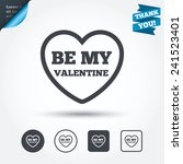 be my valentine sign icon.... | Shutterstock .eps vector #241523401