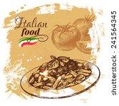hand drawn sketch italian food... | Shutterstock .eps vector #241564345