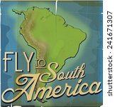 Fly To South America Vintage...