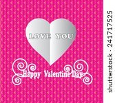 happy valentines day background ... | Shutterstock .eps vector #241717525