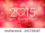 happy valentine's day 2015 with ... | Shutterstock .eps vector #241728187