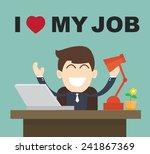 i love my job   businessman... | Shutterstock .eps vector #241867369