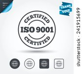 iso 9001 certified sign icon.... | Shutterstock .eps vector #241915699