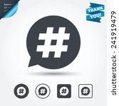 hashtag speech bubble sign icon.... | Shutterstock .eps vector #241919479