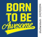 awesome typography  sport  t... | Shutterstock .eps vector #241920394
