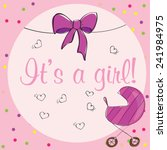 baby girl shower card    pink... | Shutterstock .eps vector #241984975