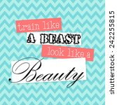 train like a beast look like a... | Shutterstock .eps vector #242255815