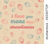 'i love you more than... | Shutterstock .eps vector #242347729