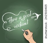 have a good weekend 3d hand...   Shutterstock .eps vector #242503405