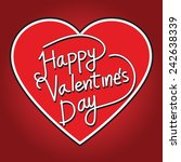 happy valentine's day lettering ... | Shutterstock .eps vector #242638339