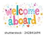 welcome aboard typography... | Shutterstock .eps vector #242841694