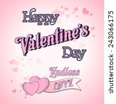 happy valentines day lettering... | Shutterstock .eps vector #243066175