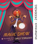circus poster with magician... | Shutterstock .eps vector #243304261