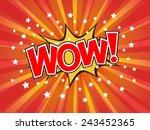 wow   wording in comic speech... | Shutterstock .eps vector #243452365