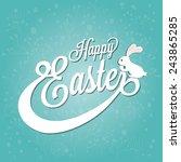 happy easter typographical...   Shutterstock .eps vector #243865285