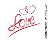 love hand lettering    handmade ... | Shutterstock . vector #244247269