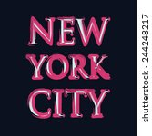 new york city typography  t... | Shutterstock . vector #244248217