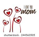 mom design over white... | Shutterstock .eps vector #244563505