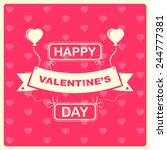 happy saint valentines day... | Shutterstock .eps vector #244777381